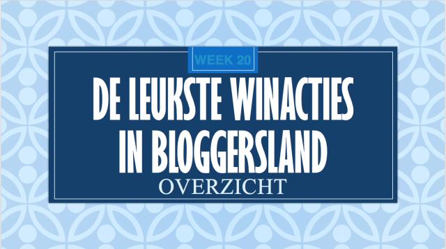De leukste winacties in bloggersland wk 22