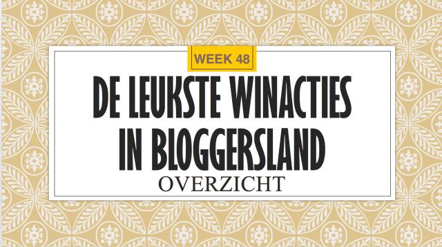 Winacties Bloggersland week 48