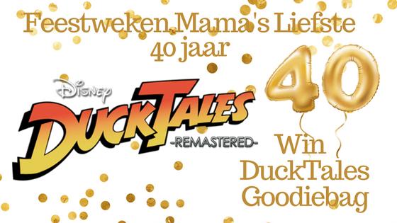 Feestweken Mama's liefste 40 jaar DuckTales