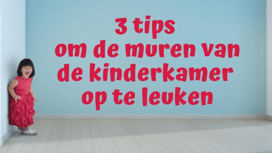 3 tips om de muren van de kinderkamer op te leuken