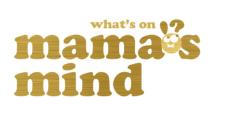 Mama's Mind