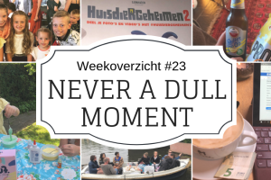 Weekoverzicht | Never a dull moment week 23 Huisdiergeheimen, Blogboot en Pinksteren
