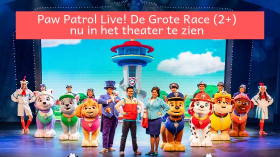 Paw Patrol Live! De Grote Race (2+) nu in het theater Foto Win Lanser