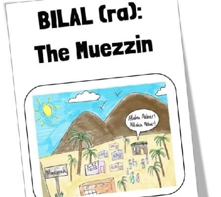 Mama Teaches Me Stories – Bilal (ra): The Muezzin