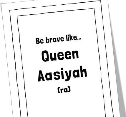 MTM Stories: Be Brave like Queen Aasiyah (ra)