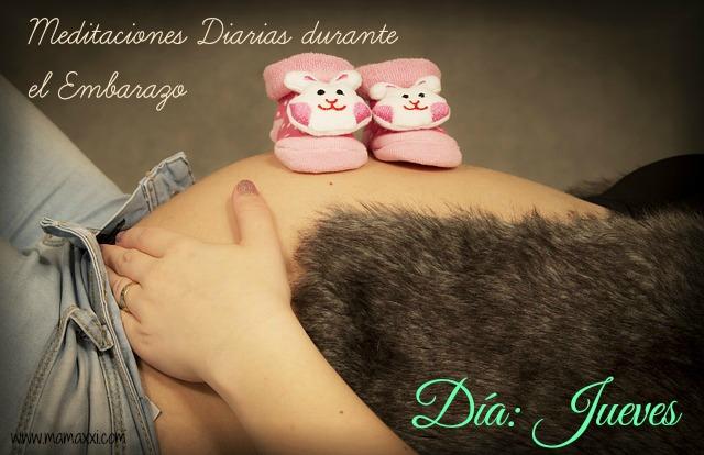 Meditaciones diarias para realizar durante el Embarazo Día Jueves