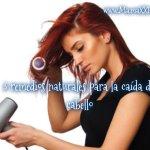 3 remedios naturales para la caída del cabello