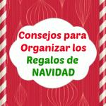 Consejos para organizar los regalos de Navidad