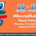 Acompáñanos! Fiesta en Twitter SunnyD Book Spree #SunnyDLatino #BookSpree