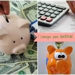 7 consejos efectivos para ahorrar dinero