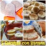 5 Recetas con Banana