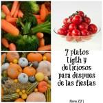 7 platos light y deliciosos para después de las fiestas