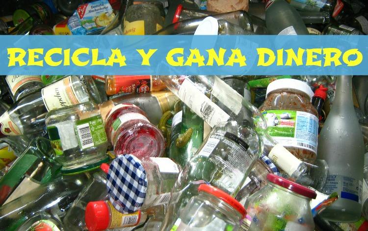 Como reciclar y ganar dinero