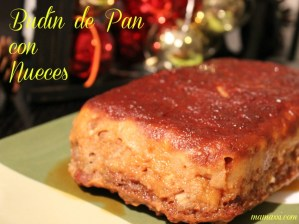 Budín de Pan con Nueces