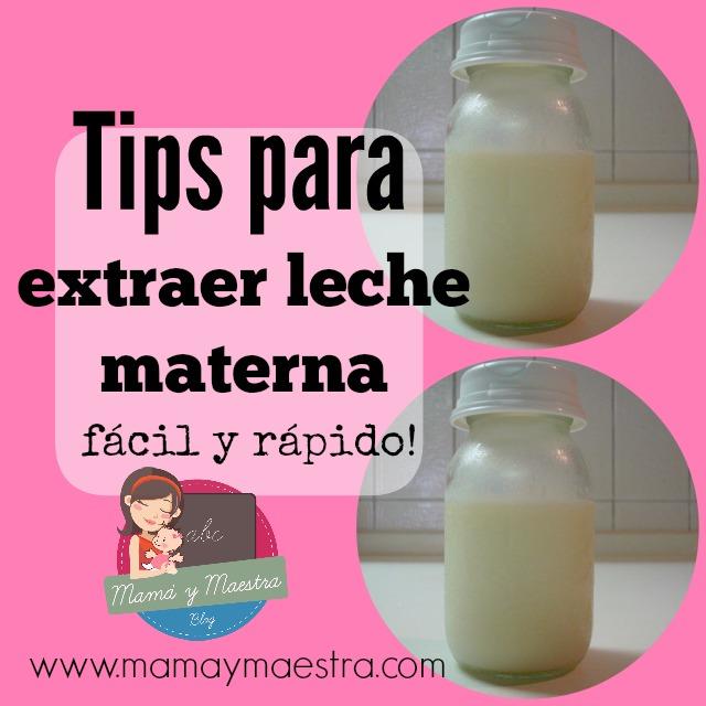 tips para extraer leche materna