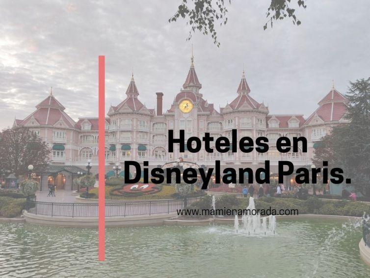 Hoteles en Disneyland Paris.