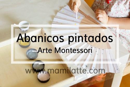 Abanicos pintados. Arte Montessori.