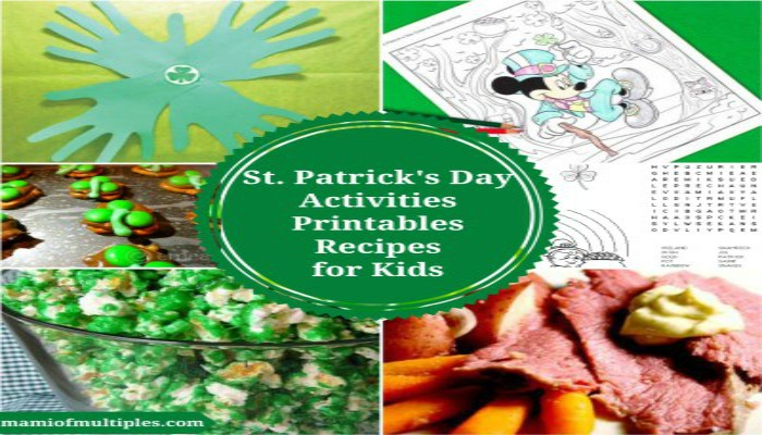 St. Patrick's Day Activities and Printables and Recipes for Kids