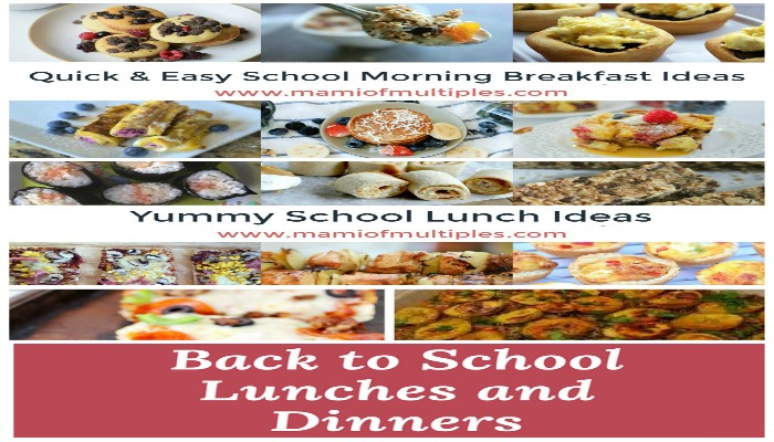 Back-To-School Breakfast, Lunch and Dinner Ideas