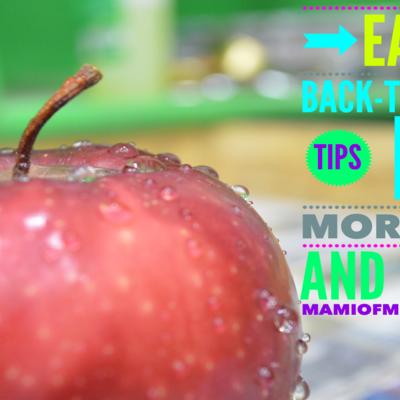 Easy Tips For Back-To-School Mornings and Lunch