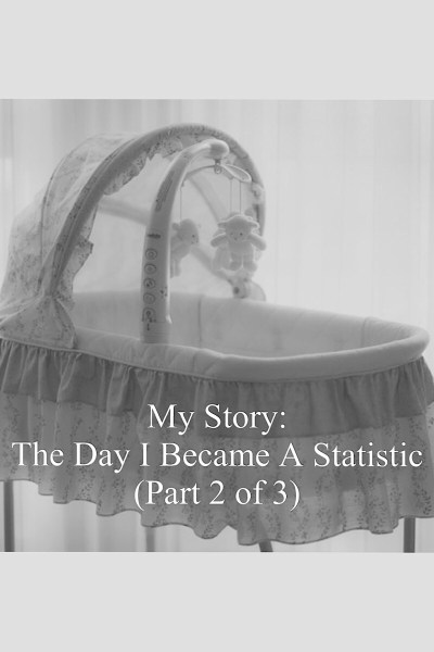 The Day I Became a Statistic – Part 2