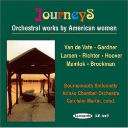 Journeys: Orchestral Works by American Women