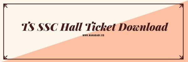 TS SSC Hall Ticket 2018 Download Manabadi.co Telangana 10th Class bse.telangana.gov.in
