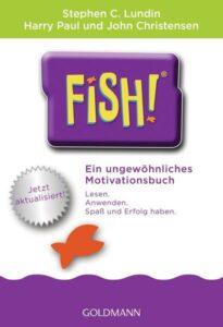 """Platz 6 der Top 10: """"Fish! Ein ungewöhnliches Motivationsbuch"""""""