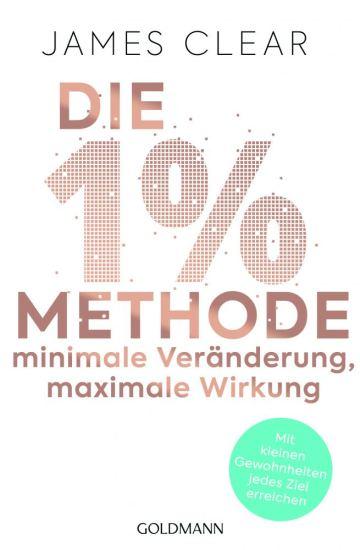"""Cover von """"Die 1%-Methode"""" von James Clear"""