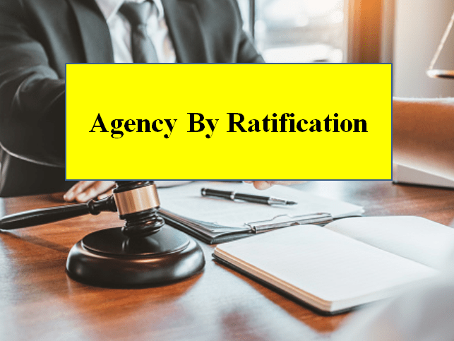 Agency By Ratification