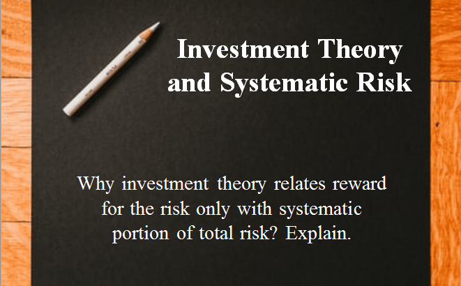 Investment Theory and Systematic Risk