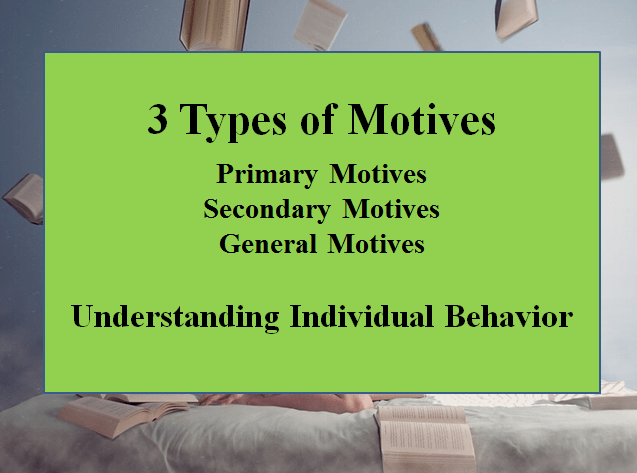 3 Types of Motives