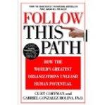 follow this path by Curt Coffman and Gabriel Gonzalez-Molina