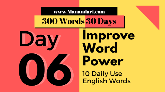Day 6 - 10 Daily Use English Words