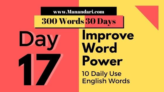 Day 17- 10 Daily Use English Words