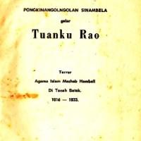 Buku: Tuanku Rao, Terror Mazhab Hambali di Tanah Batak (2)