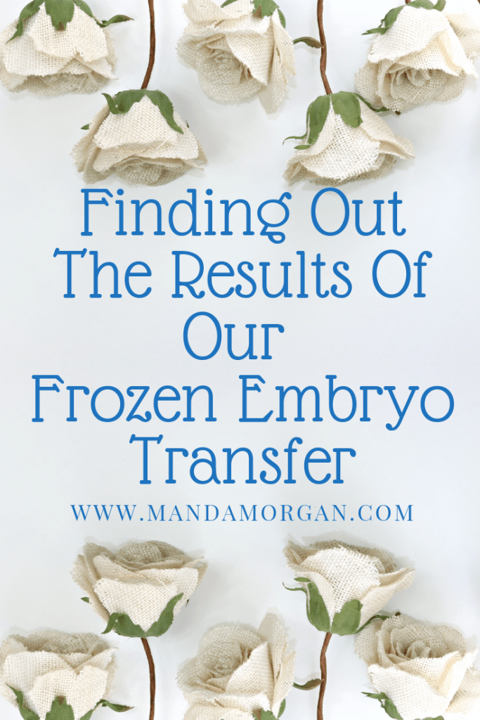 Frozen Embryo Transfer Results
