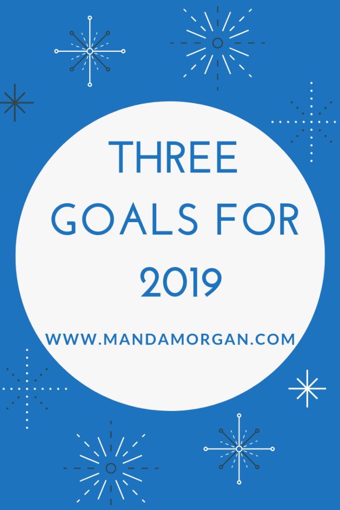 Goals for 2019 - www.mandamorgan.com