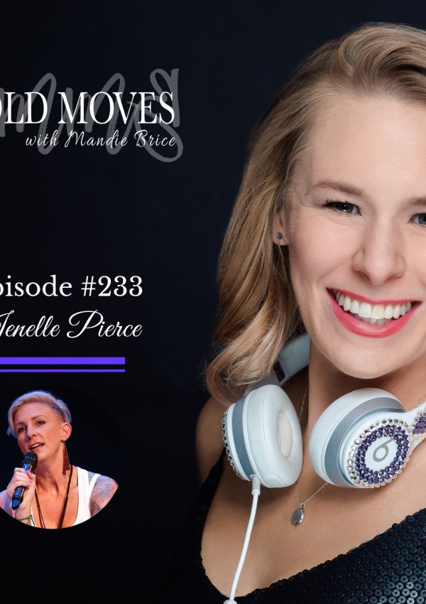 Bold Moves Podcast Episode 233 Jenelle Pierce