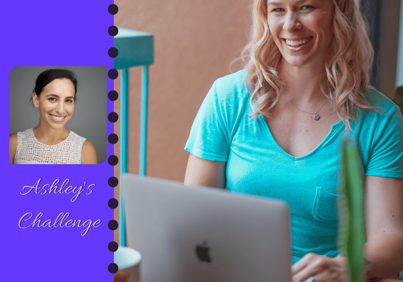 Bold Moves Podcast Episode 279 Fearless Fridays 140 Ashley's Challenge