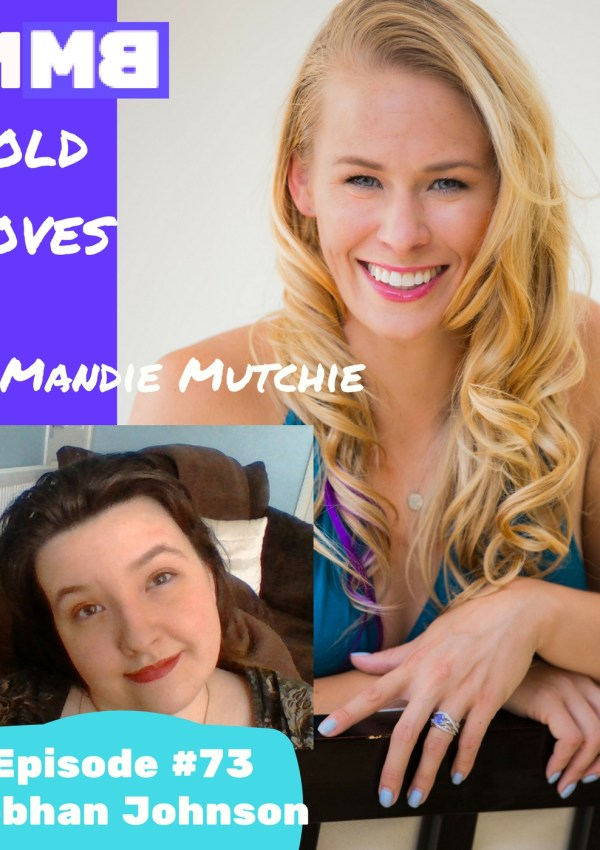 Bold Moves Podcast Episode 73: Siobhan Johnson