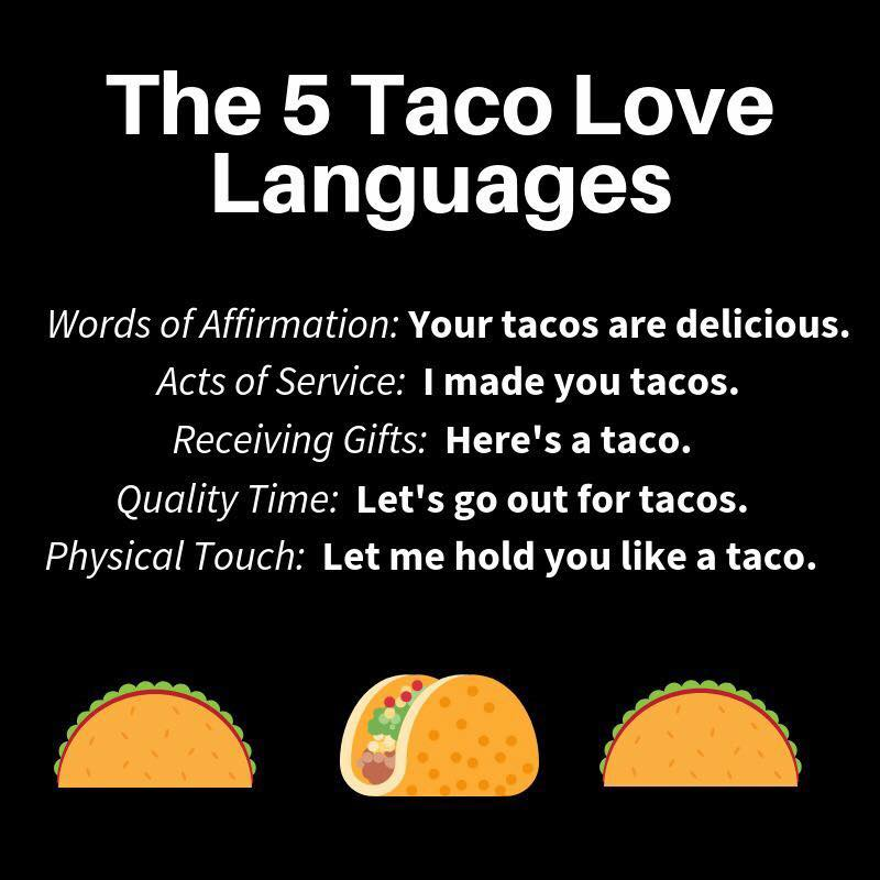 Five Love Languages of Taco