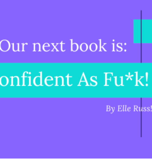 "Start 2020 ""Confident as FU*K!"""