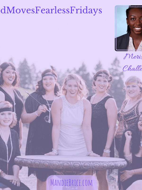 Bold Moves Podcast Episode 352 Fearless Fridays 176 Merisa's Challenge!
