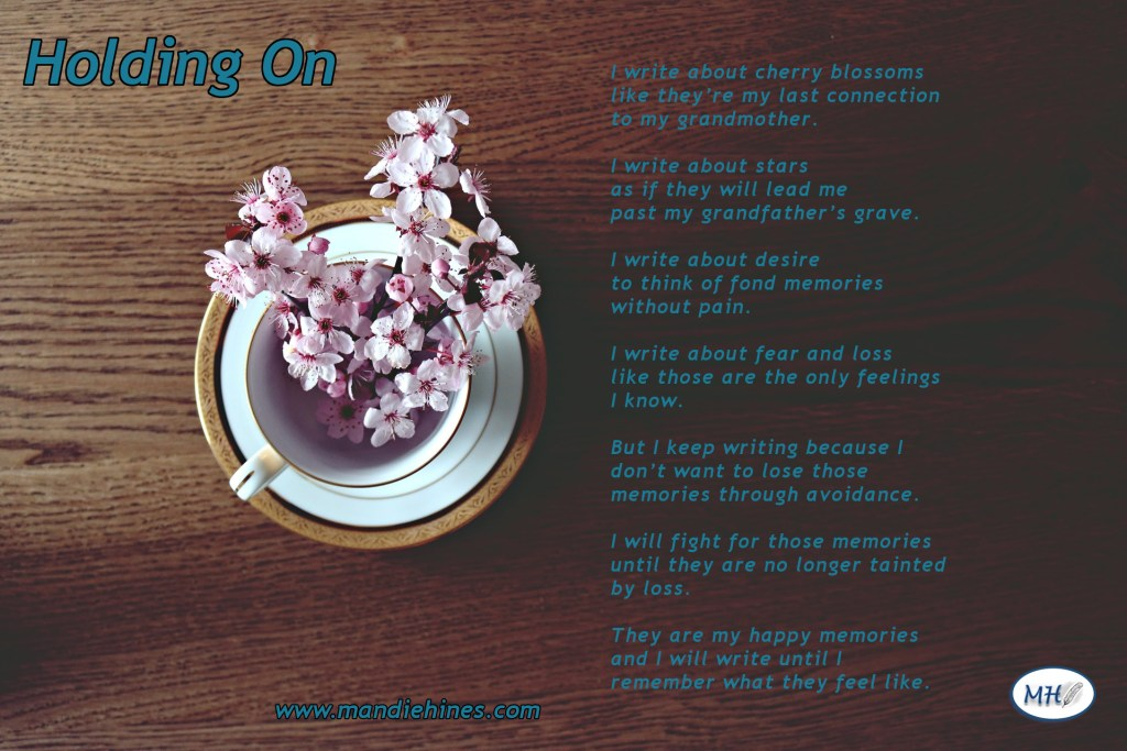A poem about grief and holding onto happy memories