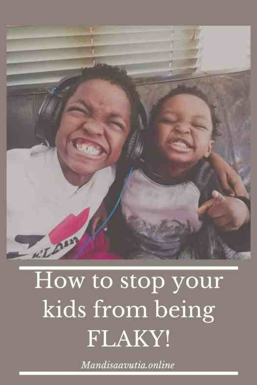 Help kids commit. How to stop your kid from being flaky. Helping your kids stay committed to their goals.