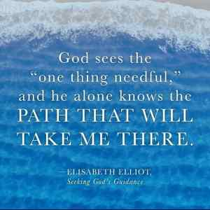 He knows the path; Elisabeth Elliott