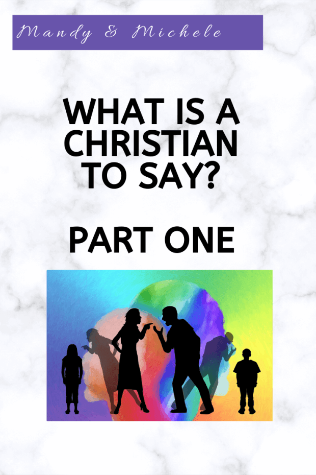 What is a Christian to Say?