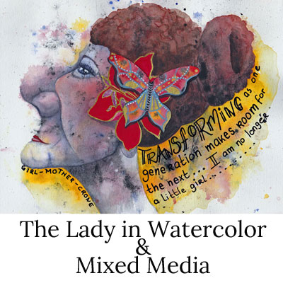 The Lady in Watercolor and Mixed Media button