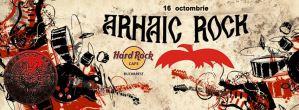 Phoenix – Arhaic Rock, <br> la Hard Rock Cafe Bucharest. EVENIMENT!